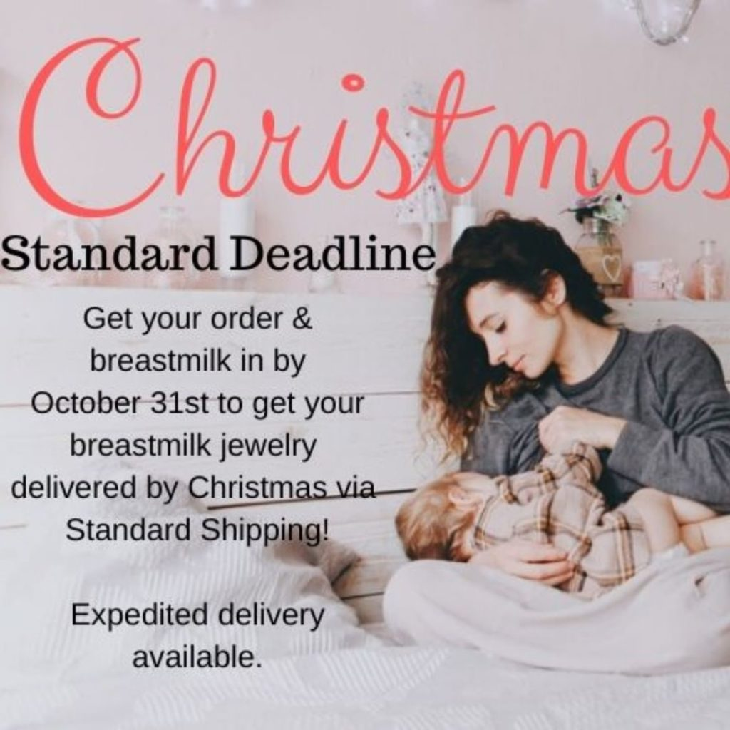 Christmas Deadline for Breast Milk Jewelry Orders for Standard Shipping